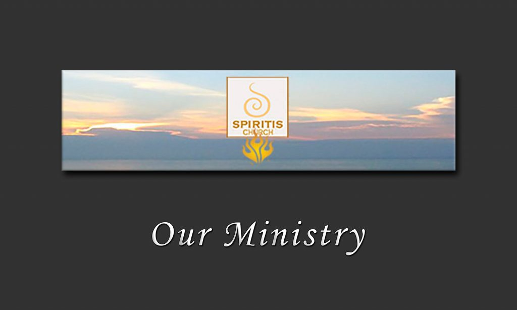 Our Ministry • Spiritis Church Site Banner