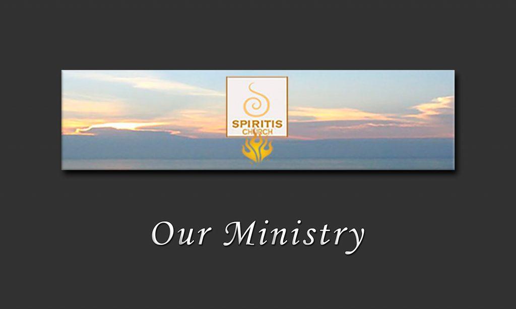 Our Ministry • Spiritis Church Site Banner